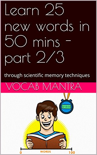 Learn 25 new words in 50 mins - part 2/3: through scientific memory techniques (Vocab75 Book 2)
