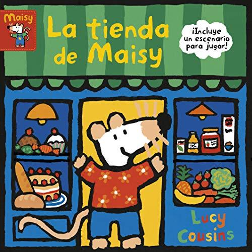 La tienda de Maisy (Maisy. Pequeñas manitas)