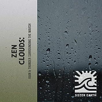 Zen Clouds: Rain & Thunder Surrounding the Marsh