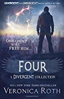Four: A Divergent Collection by Veronica Roth(2015-08-27)
