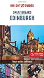 Insight Guides Great Breaks Edinburgh (Travel Guide with Free eBook) (Insight Great Breaks)