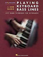Playing Keyboard Bass Lines: Left Hand Technique for Keyboards