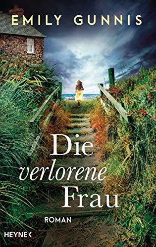 Buchseite und Rezensionen zu 'Die verlorene Frau: Roman' von Gunnis, Emily