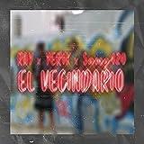 El Vecindario (feat. YERIK & Samy 420) [Explicit]