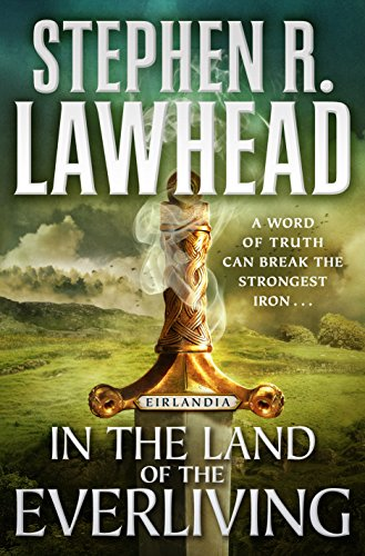 In the Land of the Everliving: Eirlandia, Book Two (Eirlandia Series 2)