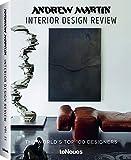 andrew martin. interior design review. ediz. illustrata: andrew martin,interior desgin review vol. 21: the world's top 100 designers [lingua inglese]