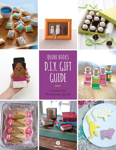Quirk Books D.I.Y. Gift Guide: Curated by Quirk D.I.Y. (English Edition)