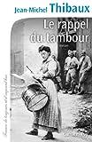 Le Rappel du tambour (Cal-Lévy-Territoires) (French Edition)