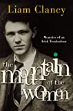 The Mountain of the Women: Memoirs of an Irish Troubadour (English Edition)...