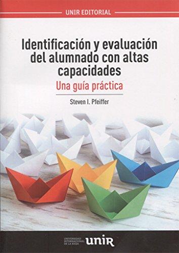Identificación y evaluación del alumnado  con altas