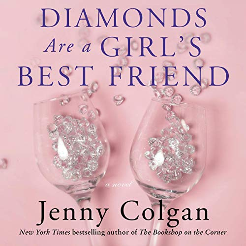 Diamonds Are a Girl's Best Friend Audiobook By Jenny Colgan cover art