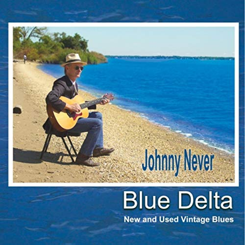 Blue Delta: New and Used Vintage Blues