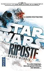 Star Wars - Riposte Tome 1 de Chuck WENDIG