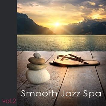 Smooth Jazz Spa, Vol. 2: Spa musique, coffret bien-être, musique d'ambiance, soft jazz, smooth music, musique romantique, détente