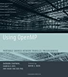 Using OpenMP: Portable Shared Memory Parallel Programming (Scientific and Engineering Computation) by Barbara Chapman Gabriele Jost Ruud van der Pas(2007-10-12)