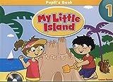My little island. Student's book. Per le Scuole superiori. Con espansione online. Con CD-ROM: My Little Island Level 1 Student's Book and CD ROM Pack