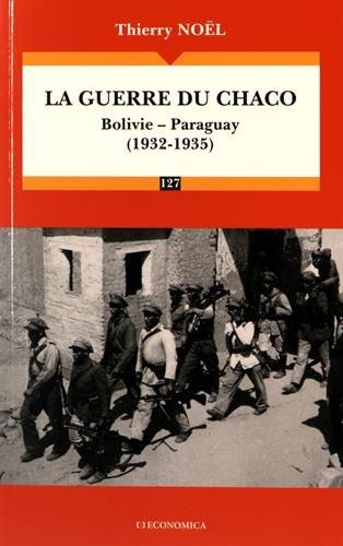 Guerre du Chaco (1932-1935) (la)