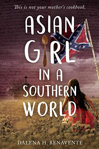 Asian Girl in a Southern World: This is not your mother's cookbook.