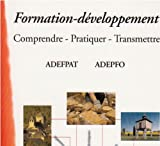 La formation-développement - Comprendre-Pratiquer-Transmettre