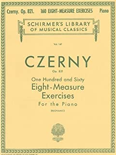 Carl Czerny 160 Eight-Measure Exercises For Piano Op.821 Pf by Various (1997) Paperback
