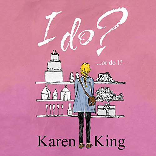 I Do - or Do I?                   By:                                                                                                                                 Karen King                               Narrated by:                                                                                                                                 Colleen Prendergast                      Length: 8 hrs and 5 mins     1 rating     Overall 3.0