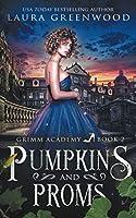 Pumpkins And Proms