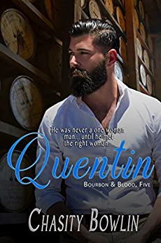 Quentin (Bourbon & Blood Book 4) by [Chasity Bowlin]