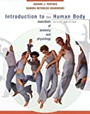 Introduction to the Human Body: The Essentials of Anatomy and Physiology 6th edition by Tortora, Gerard J., Grabowski, Sandra R. (2004) Hardcover