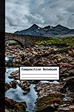 Composition Notebook: Inspiring Mountain Valley Bridge | Universal Elegant Diary | Matt Cover | Lined Nature Journal | 120 Pages | 6 x 9 Inches