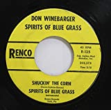 Don Winebarger 45 RPM Let Me Love You One More Time/Spirits Of Blue Grass / Shuckin The Corn/Spirits Of Blue Grass