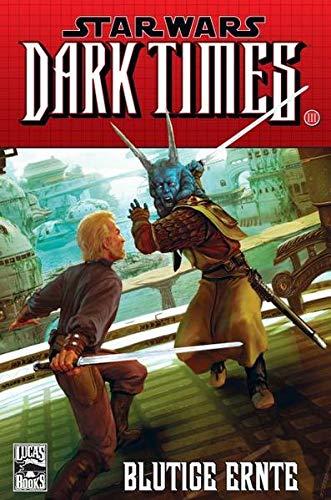 Star Wars Comics: Bd. 77: Dark Times III – Blutige Ernte