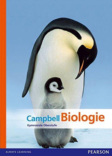 Campbell Biologie: Gymnasiale Oberstufe (Pearson Studium - Biologie Schule)