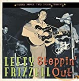 Songtexte von Lefty Frizzell - Steppin' Out