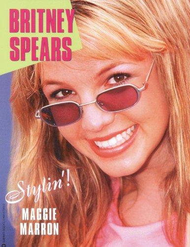 Britney Spears: Stylin' (English Edition)