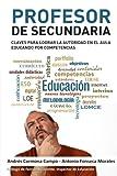 Profesor de Secundaria: Claves para lograr la autoridad en el...