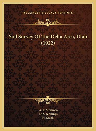 Soil Survey Of The Delta Area, Utah (1922)