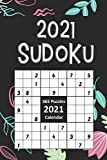 2021 Sudoku: Sudoku Puzzles A Day 9x9 January to December 2021 Daily Calendar, 365 Puzzles, 4 Levels of Difficulty (Easy to Extreme) | Black Cover