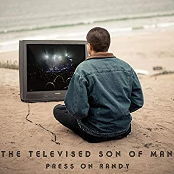 The Televised Son of Man