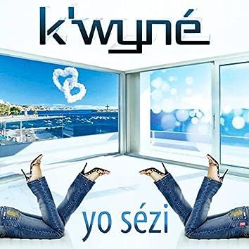 K'wyné (Yo Sézi)