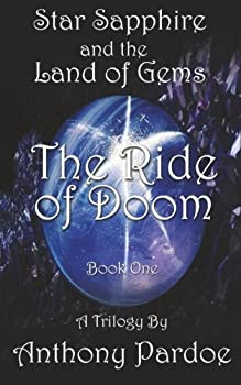 The Ride of Doom - Book #1 of the Star Sapphire and the Land of Gems