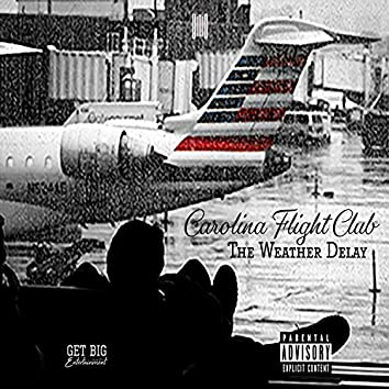 Carolina Flight Club The Weather Delay (LP)