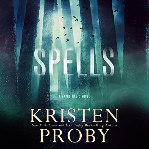 Spells Audiobook By Kristen Proby cover art