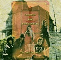 Lord's Prayers 2 by Lords of the New Church (2002-10-08)