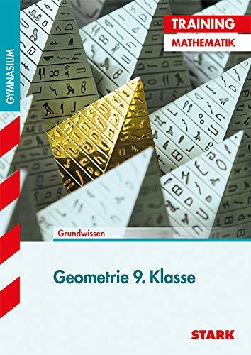 STARK Training Gymnasium - Mathematik Geometrie 9. Klasse: Aufgaben mit Lösungen