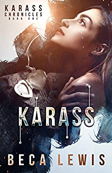 Karass: A Magical Realism Mystery (The Karass Chronicles Book 1) by [Beca Lewis]
