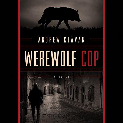 Werewolf Cop audiobook cover art