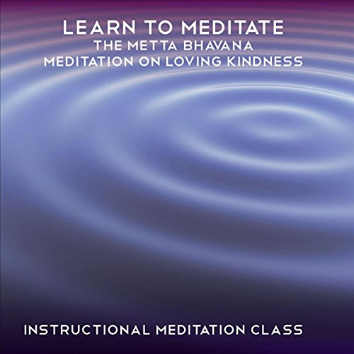 Learn to Meditate - Metta Bhavana audiobook cover art