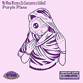 Purple Plans (ChopNotSlop Remix)