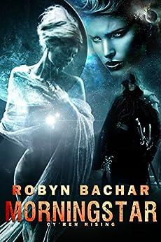 Morningstar (Cy'ren Rising Book 2) by [Robyn Bachar]