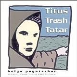 Titus Trash Tatar